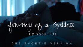 JOURNEY of a GODDESS | Ep. 101 | @JOG_SERIES | #ShortieVersion