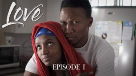 LOVE | Episode 1