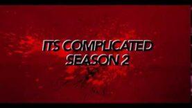 It's Complicated Season 2 Trailer